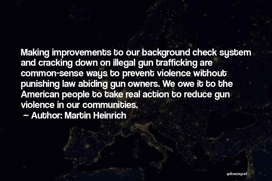 Making Improvements Quotes By Martin Heinrich