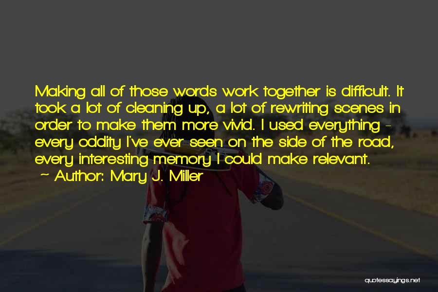 Top 6 Quotes & Sayings About Making Memories Together