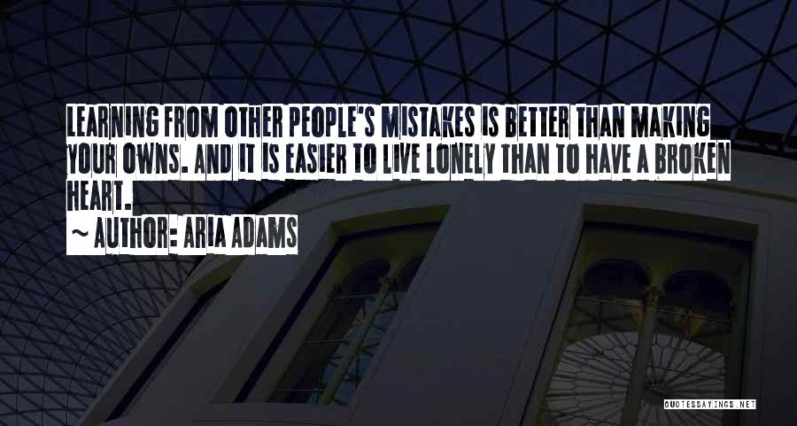 Making Mistakes And Learning From Them Quotes By Aria Adams