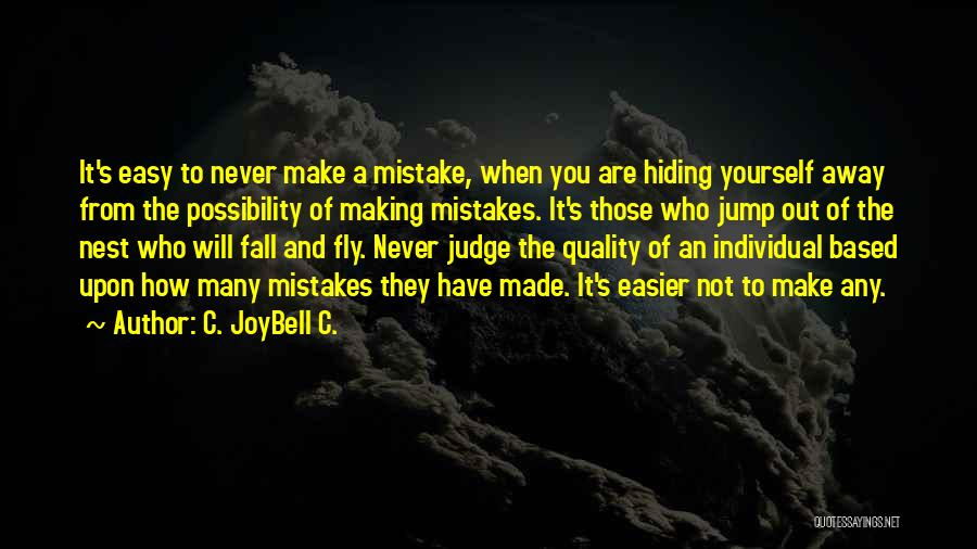 Making Mistakes And Learning From Them Quotes By C. JoyBell C.