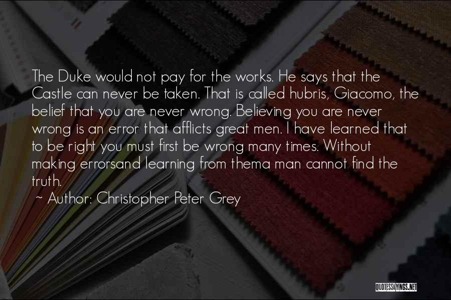 Making Mistakes And Learning From Them Quotes By Christopher Peter Grey
