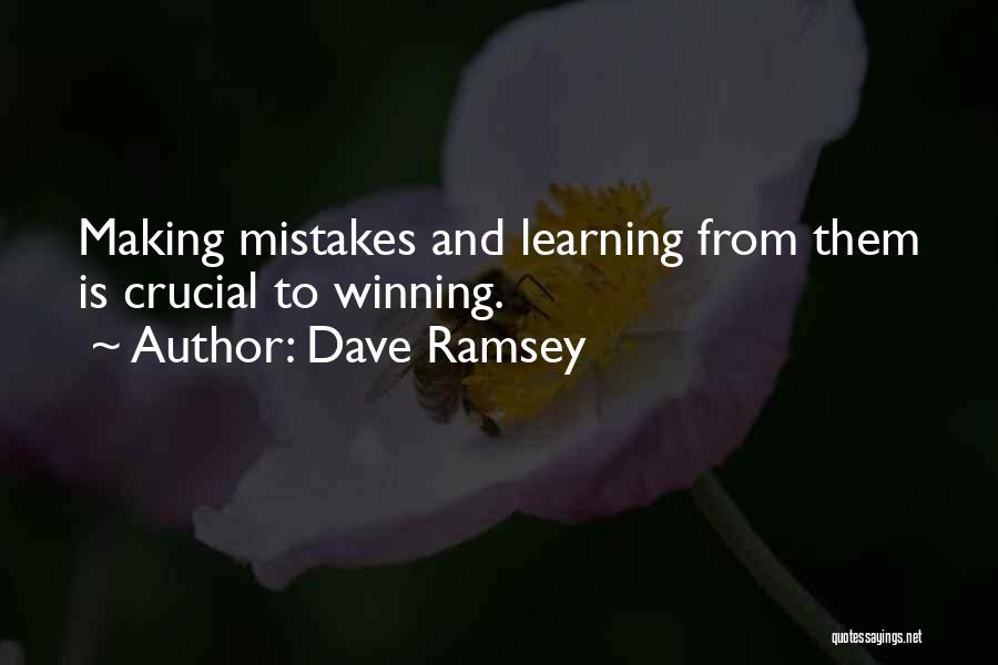 Making Mistakes And Learning From Them Quotes By Dave Ramsey