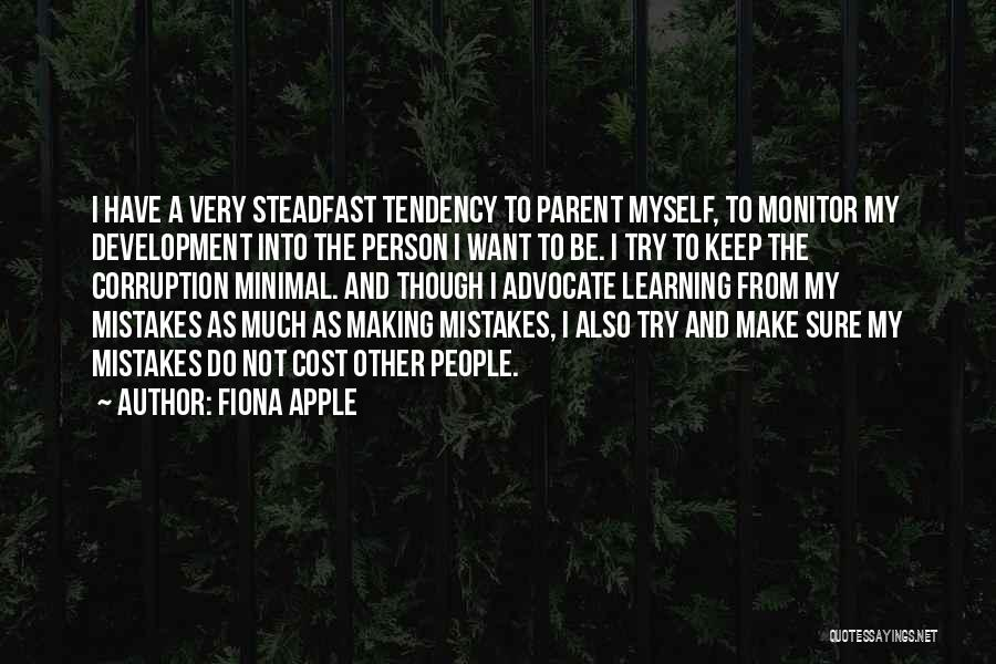 Making Mistakes And Learning From Them Quotes By Fiona Apple