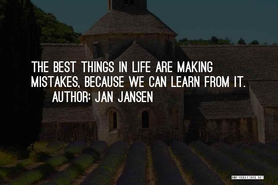 Making Mistakes And Learning From Them Quotes By Jan Jansen