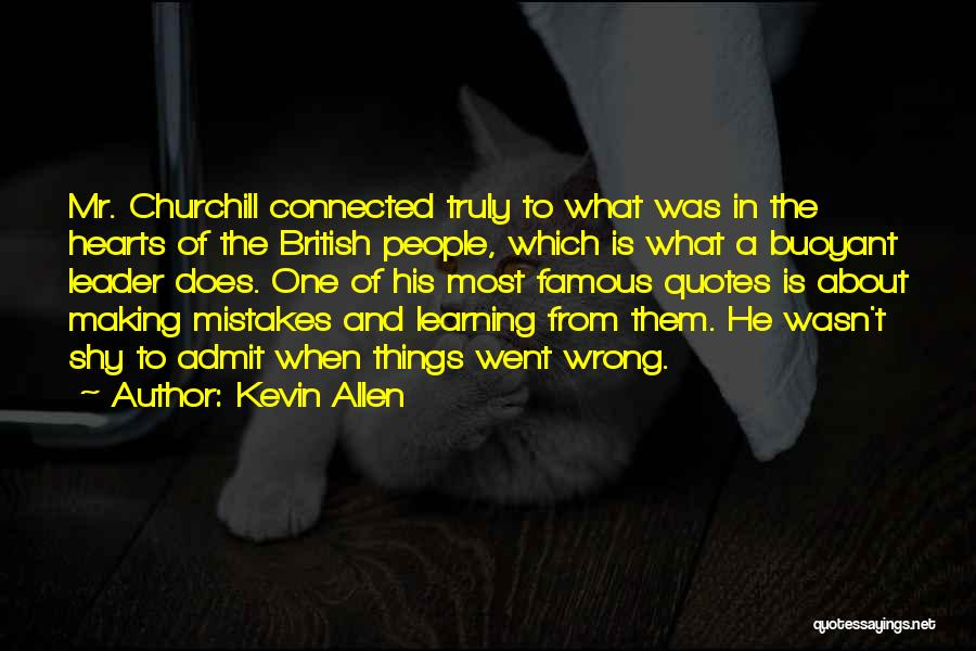 Making Mistakes And Learning From Them Quotes By Kevin Allen