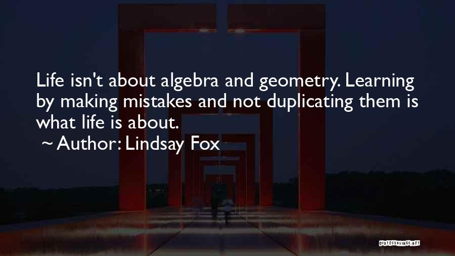 Making Mistakes And Learning From Them Quotes By Lindsay Fox