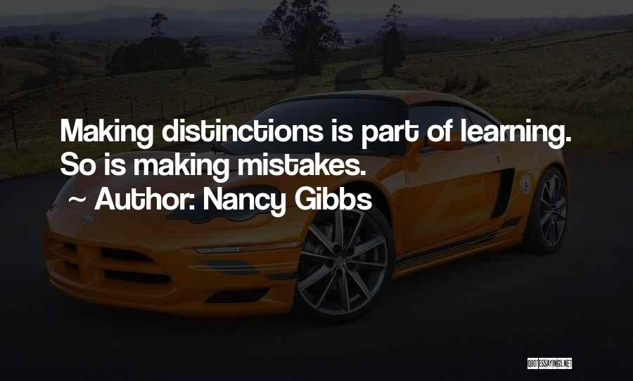Making Mistakes And Learning From Them Quotes By Nancy Gibbs