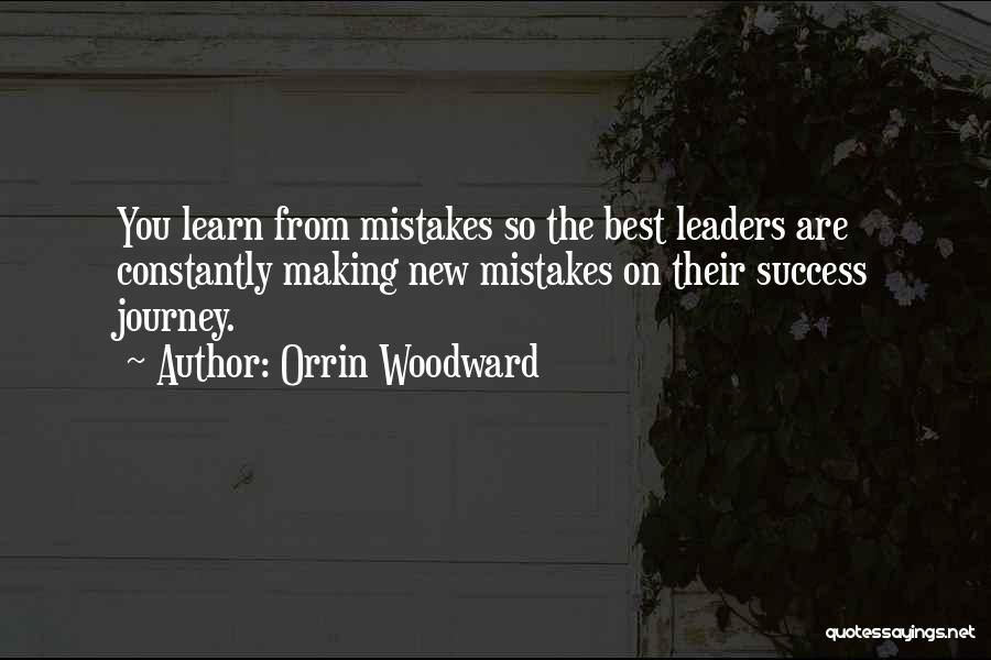 Making Mistakes And Learning From Them Quotes By Orrin Woodward
