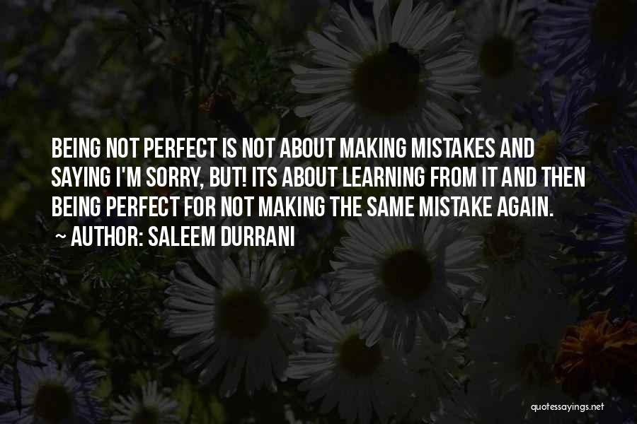 Making Mistakes And Learning From Them Quotes By Saleem Durrani
