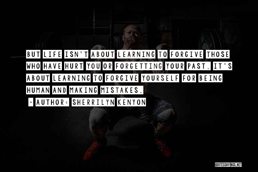 Making Mistakes And Learning From Them Quotes By Sherrilyn Kenyon