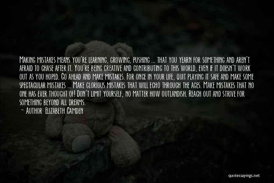 Making Mistakes And Learning Quotes By Elizabeth Camden