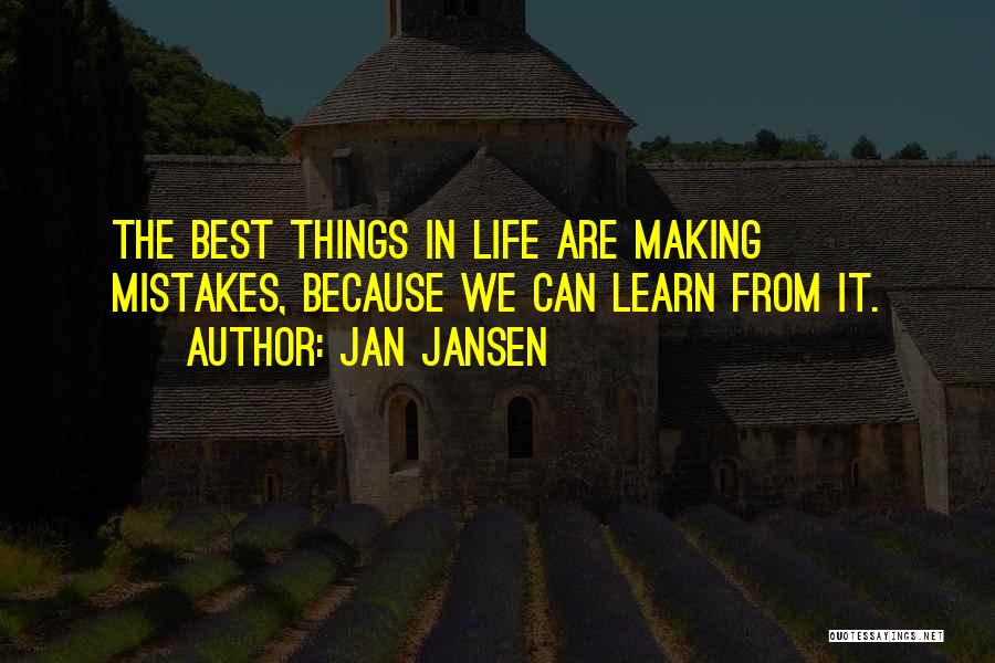 Making Mistakes And Learning Quotes By Jan Jansen