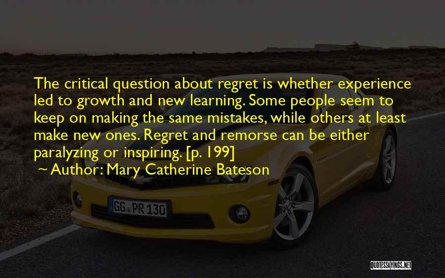 Making Mistakes And Learning Quotes By Mary Catherine Bateson