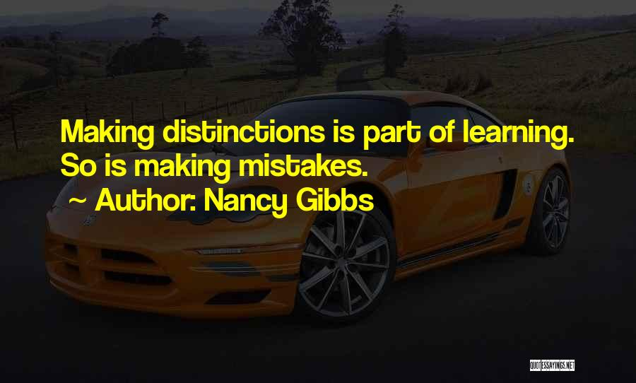 Making Mistakes And Learning Quotes By Nancy Gibbs