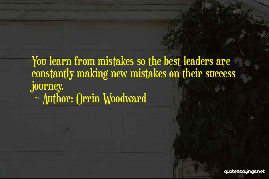 Making Mistakes And Learning Quotes By Orrin Woodward