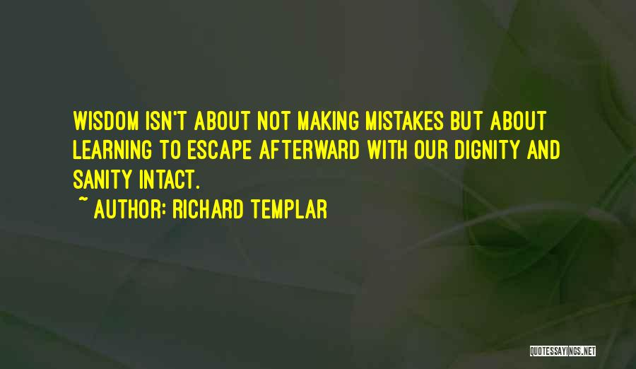 Making Mistakes And Learning Quotes By Richard Templar