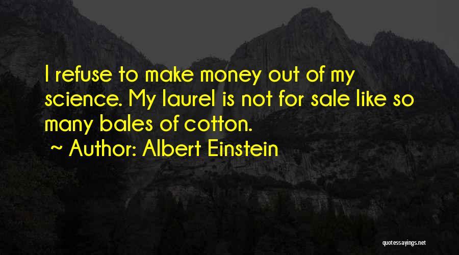 Making My Money Quotes By Albert Einstein