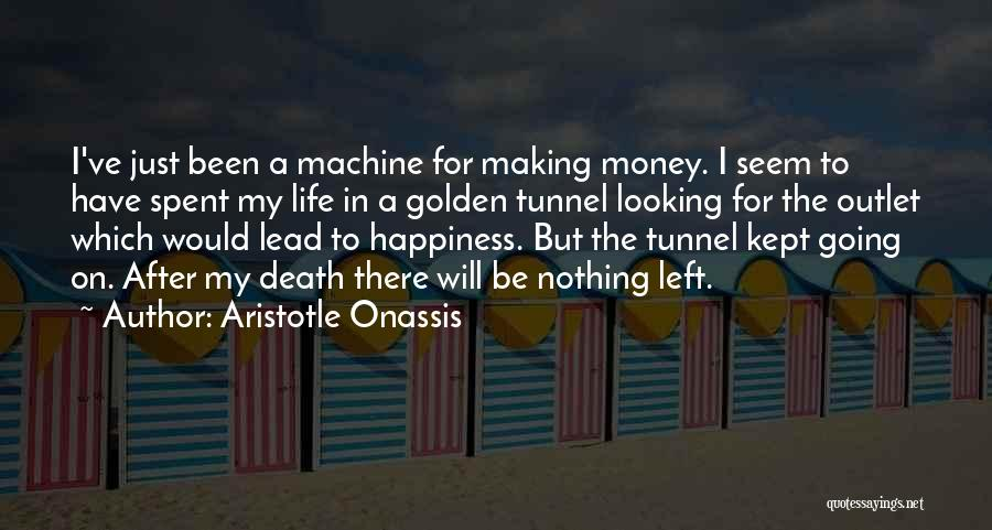 Making My Money Quotes By Aristotle Onassis