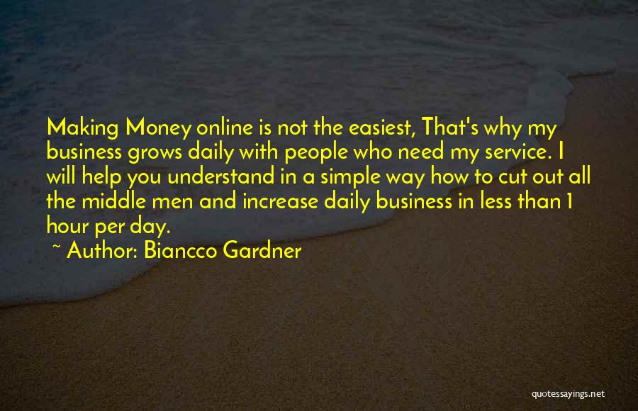Making My Money Quotes By Biancco Gardner