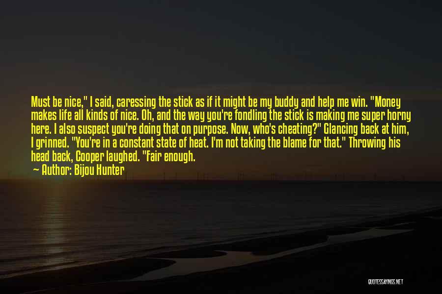 Making My Money Quotes By Bijou Hunter