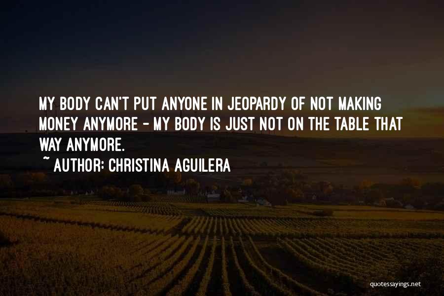 Making My Money Quotes By Christina Aguilera