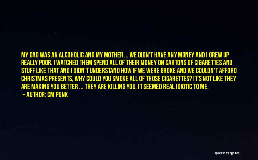 Making My Money Quotes By CM Punk