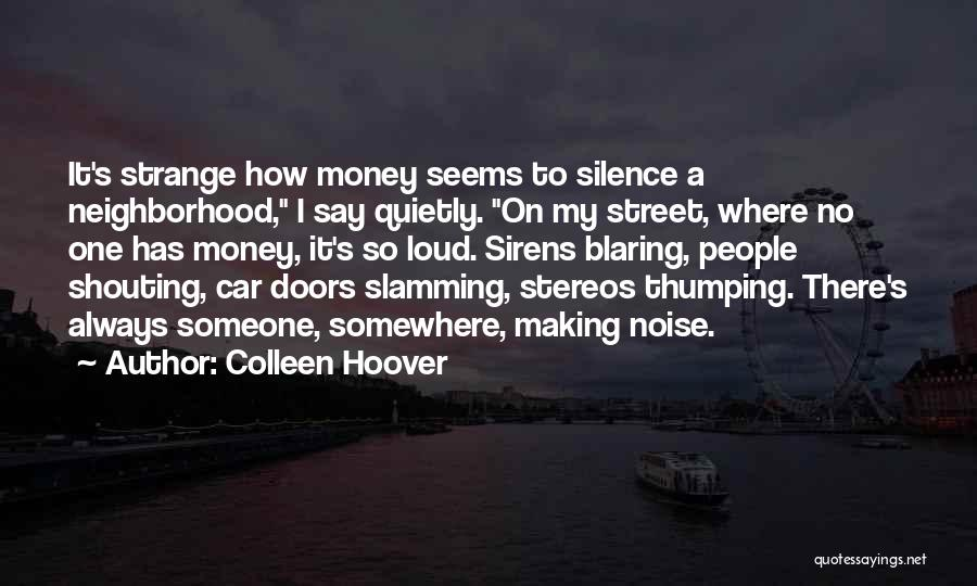 Making My Money Quotes By Colleen Hoover