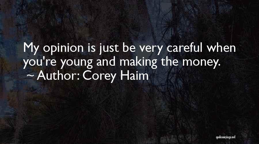 Making My Money Quotes By Corey Haim
