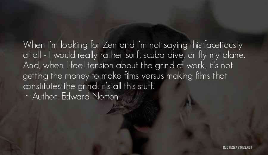 Making My Money Quotes By Edward Norton