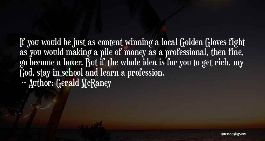 Making My Money Quotes By Gerald McRaney