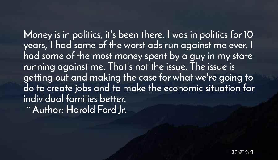 Making My Money Quotes By Harold Ford Jr.