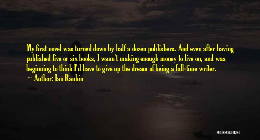 Making My Money Quotes By Ian Rankin