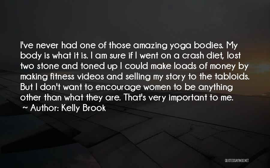 Making My Money Quotes By Kelly Brook