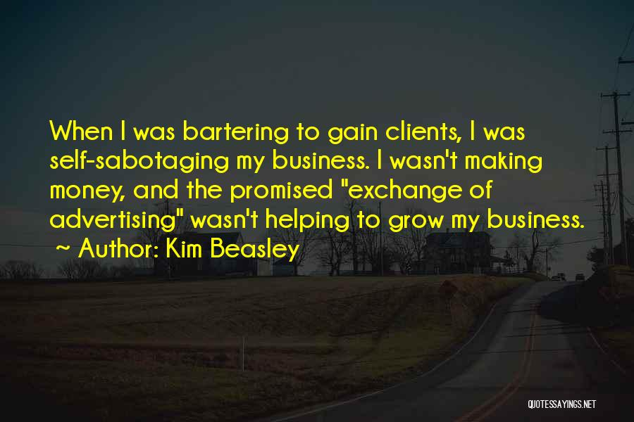 Making My Money Quotes By Kim Beasley