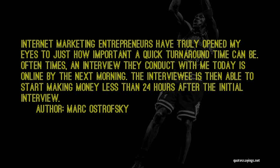 Making My Money Quotes By Marc Ostrofsky