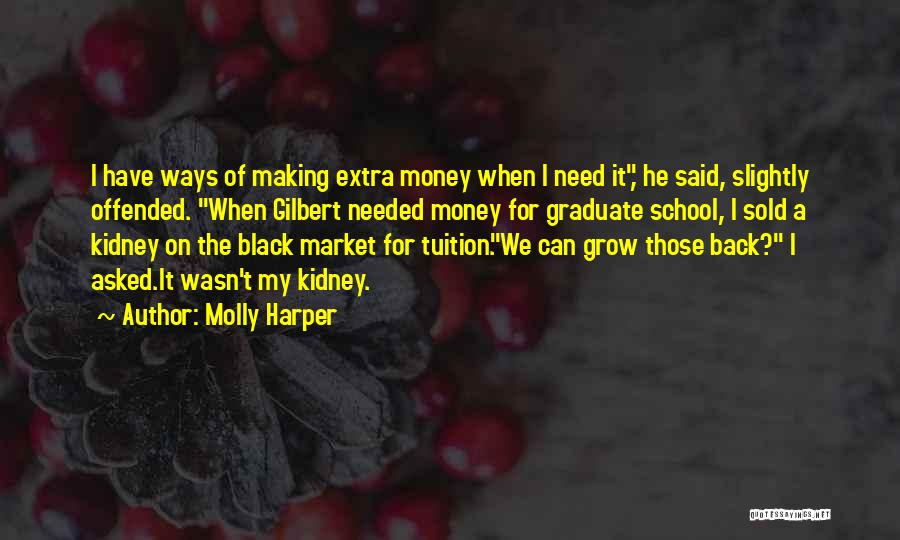 Making My Money Quotes By Molly Harper