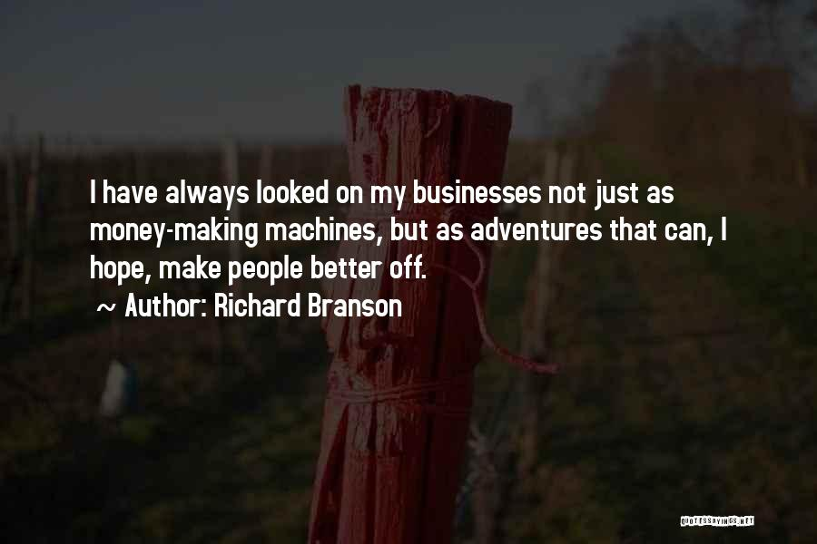 Making My Money Quotes By Richard Branson