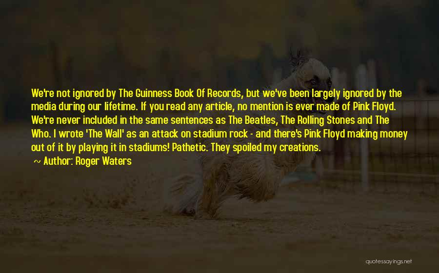 Making My Money Quotes By Roger Waters