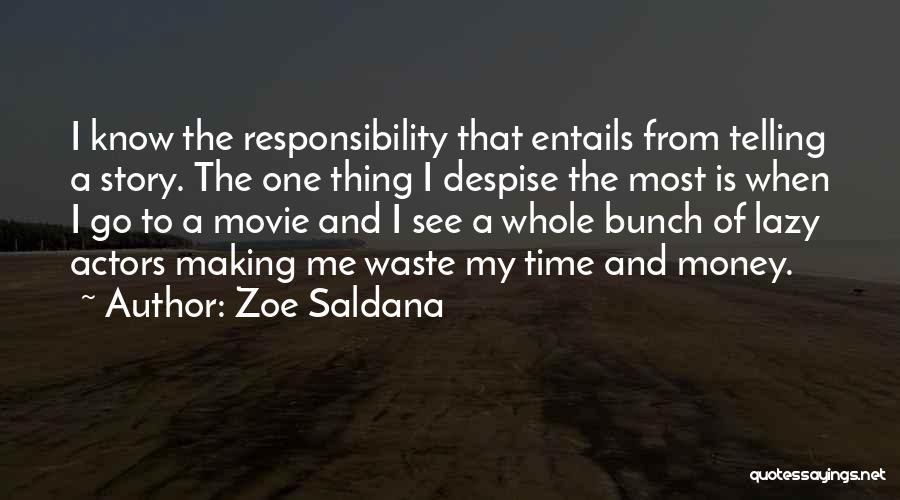 Making My Money Quotes By Zoe Saldana