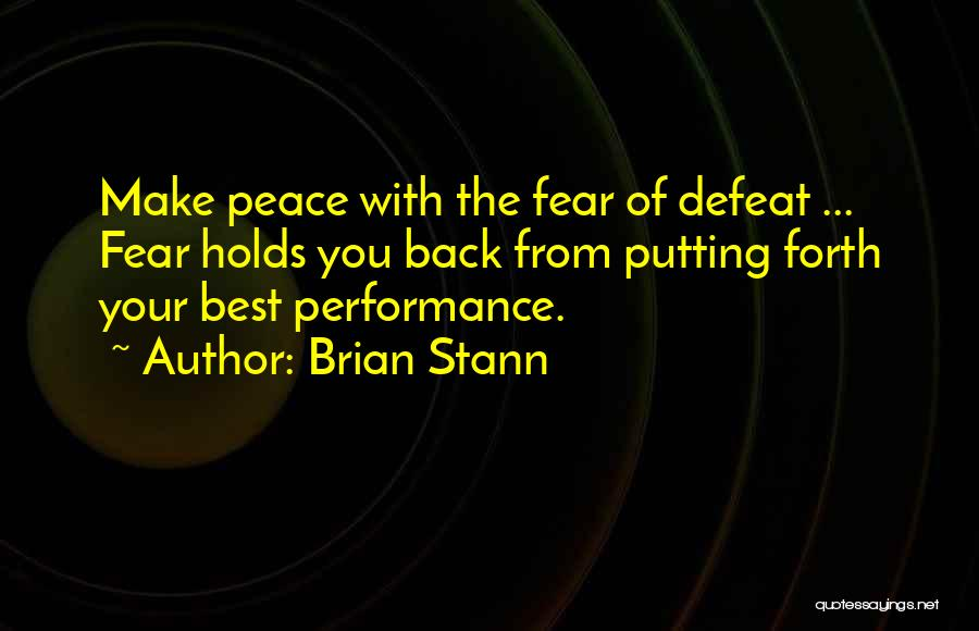 Making Peace With Past Quotes By Brian Stann