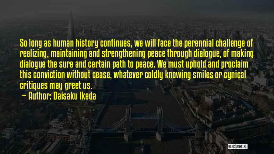Making Peace With Past Quotes By Daisaku Ikeda