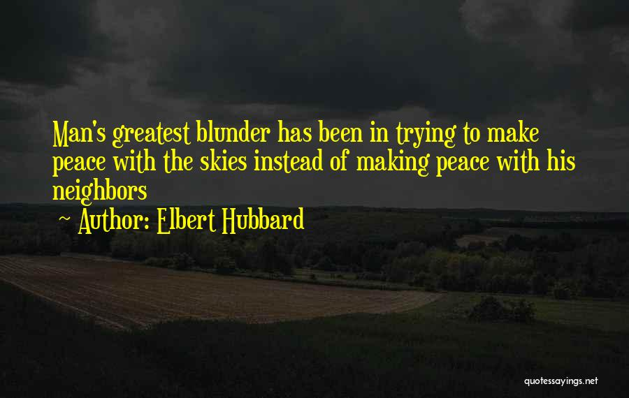 Making Peace With Past Quotes By Elbert Hubbard