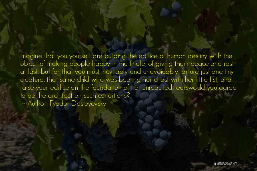 Making Peace With Past Quotes By Fyodor Dostoyevsky