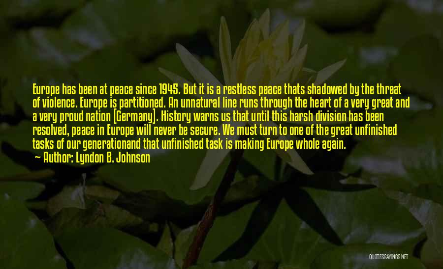 Making Peace With Past Quotes By Lyndon B. Johnson