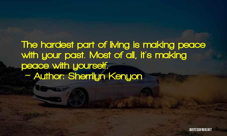Making Peace With Past Quotes By Sherrilyn Kenyon