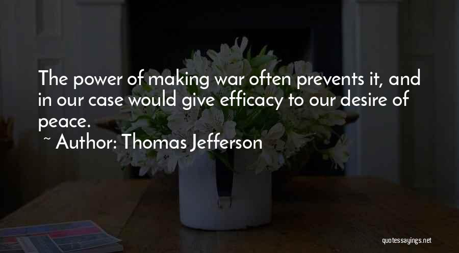 Making Peace With Past Quotes By Thomas Jefferson