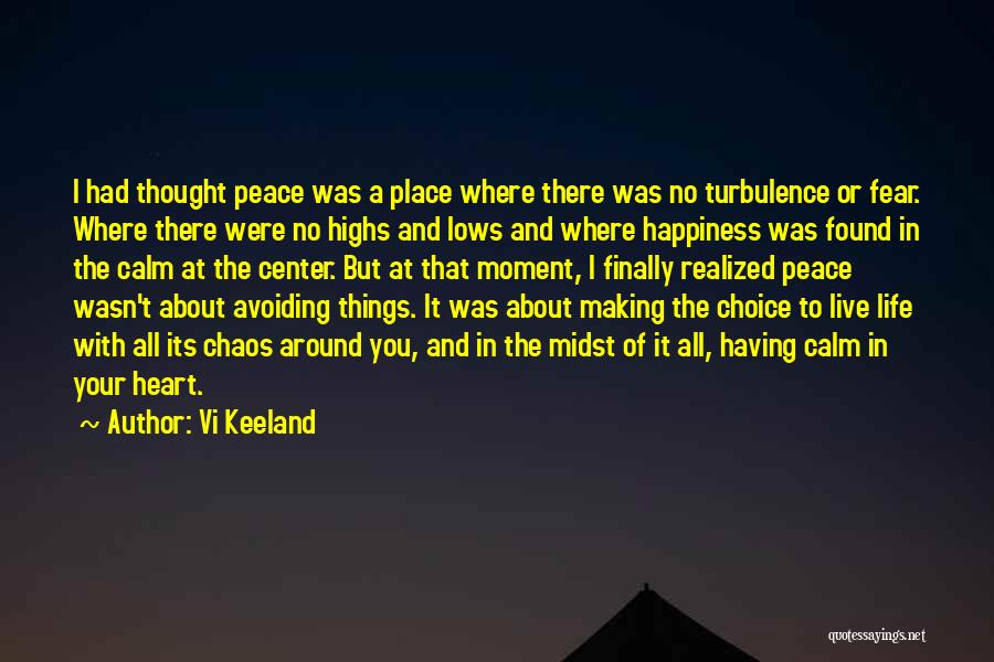 Making Peace With Past Quotes By Vi Keeland