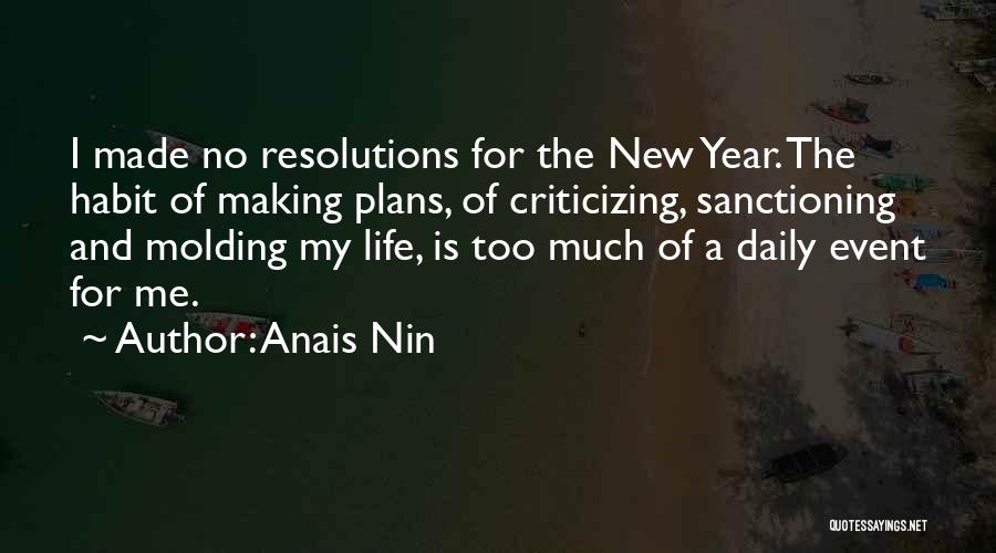 Making Plans In Life Quotes By Anais Nin