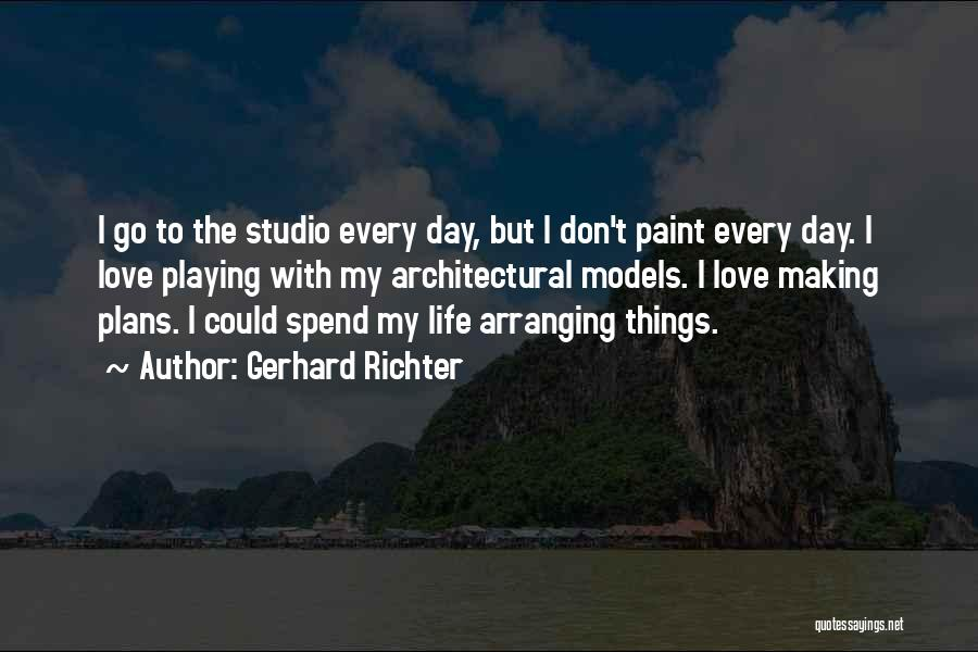 Making Plans In Life Quotes By Gerhard Richter