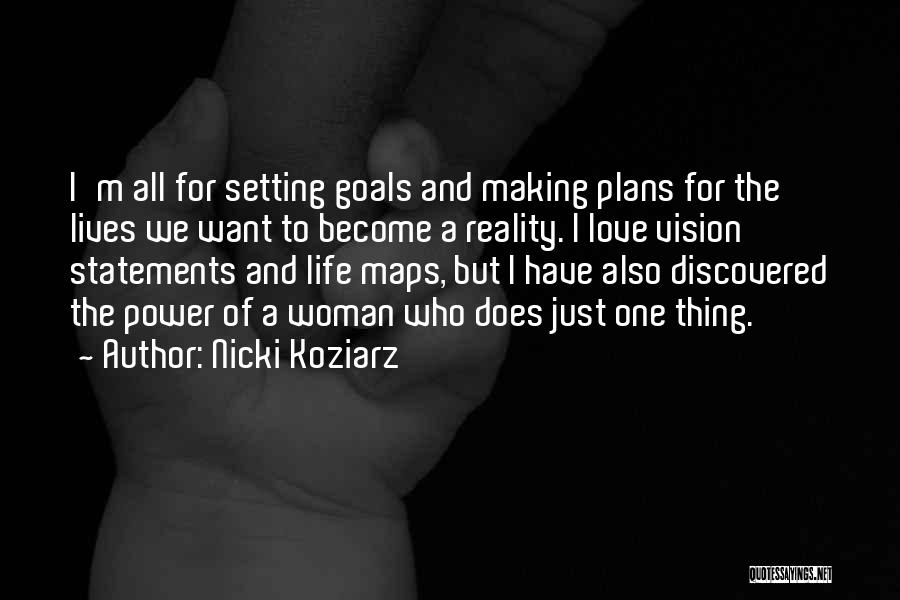 Making Plans In Life Quotes By Nicki Koziarz